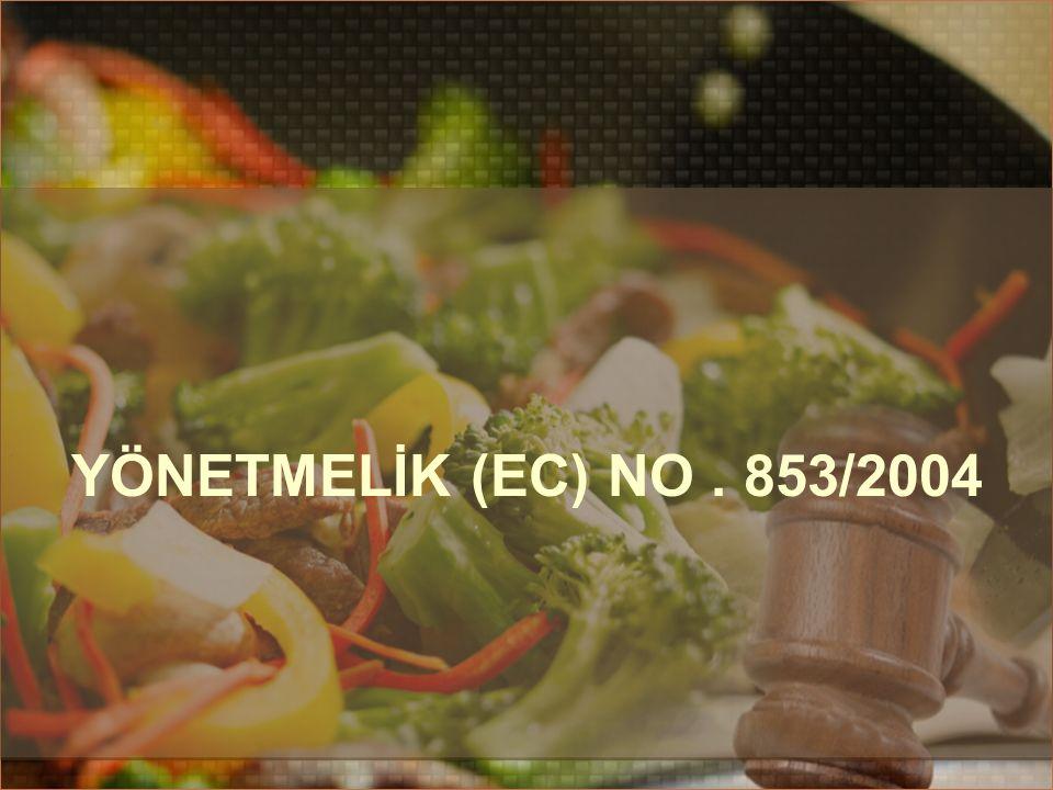 YÖNETMELİK (EC) NO. 853/2004