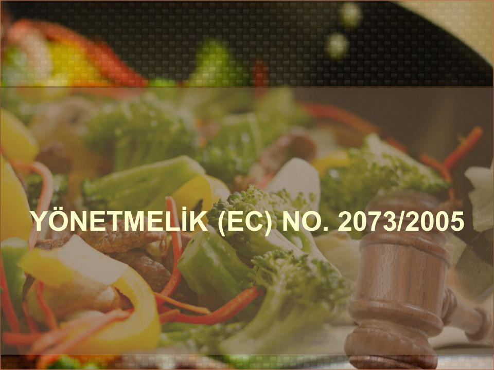 YÖNETMELİK (EC) NO. 2073/2005