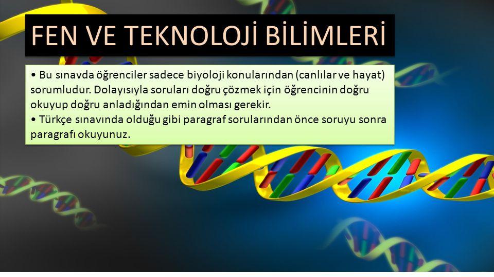 Bu sınavda öğrenciler sadece biyoloji konularından (canlılar ve hayat) sorumludur.