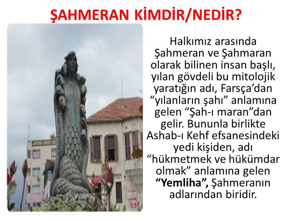 * TOMRİS UYAR-ŞAHMERAN HİKÂYESİ