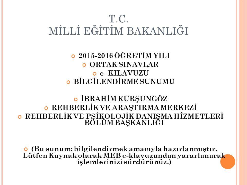 ORTAK SINAVLAR UYGULAMA TAKVİMİ SınıfDönemSınav Tarihleri Mazeret Sınav Tarihleri Sınav Sonuçlarının İlanı 8 ' inci sınıf I.