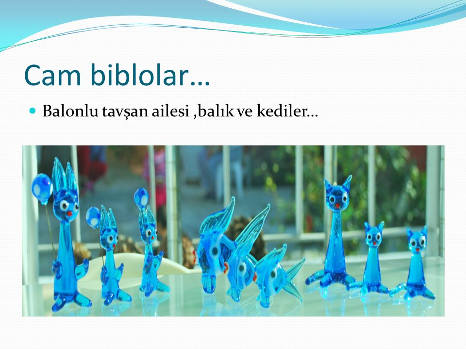 Cam biblolar… Balonlu tavşan ailesi,balık ve kediler…