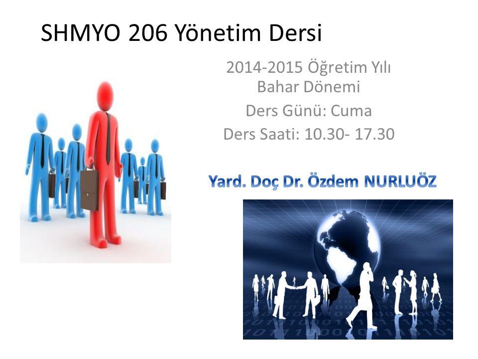 SHMYO 206 Yönetim Dersi