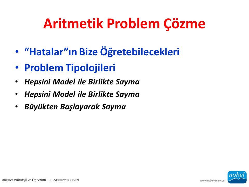 """Aritmetik Problem Çözme """"Hatalar""""ın Bize Öğretebilecekleri Problem Tipolojileri Hepsini Model ile Birlikte Sayma Büyükten Başlayarak Sayma"""