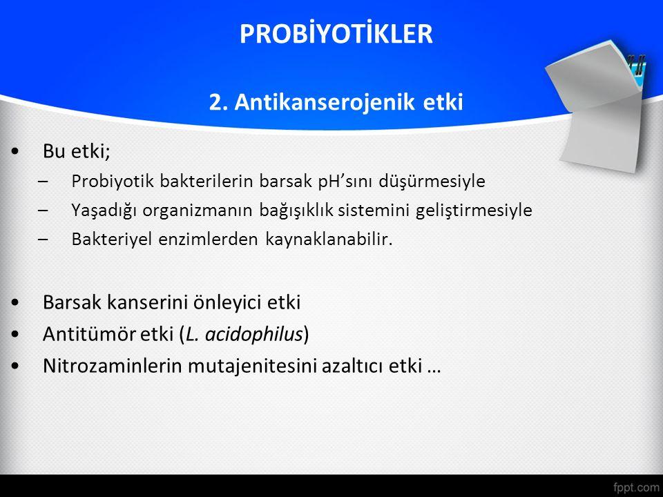 PROBİYOTİKLER 2.