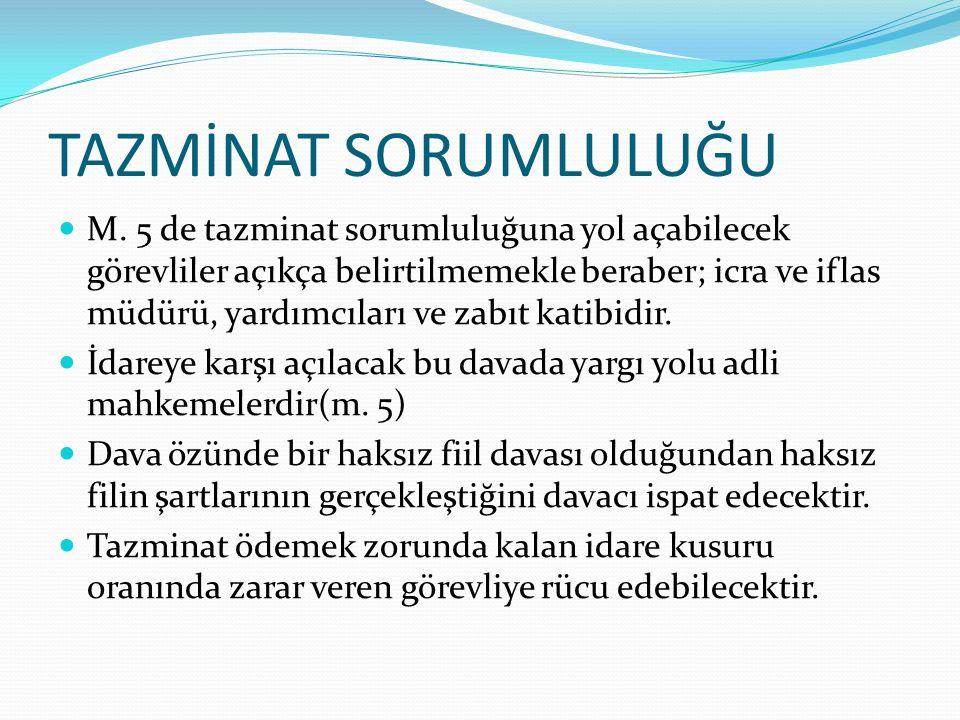 TAZMİNAT SORUMLULUĞU M.