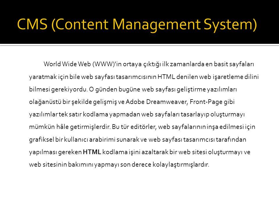 World Wide Web (WWW)'in ortaya çıktığı ilk zamanlarda en basit sayfaları yaratmak için bile web sayfası tasarımcısının HTML denilen web işaretleme dil