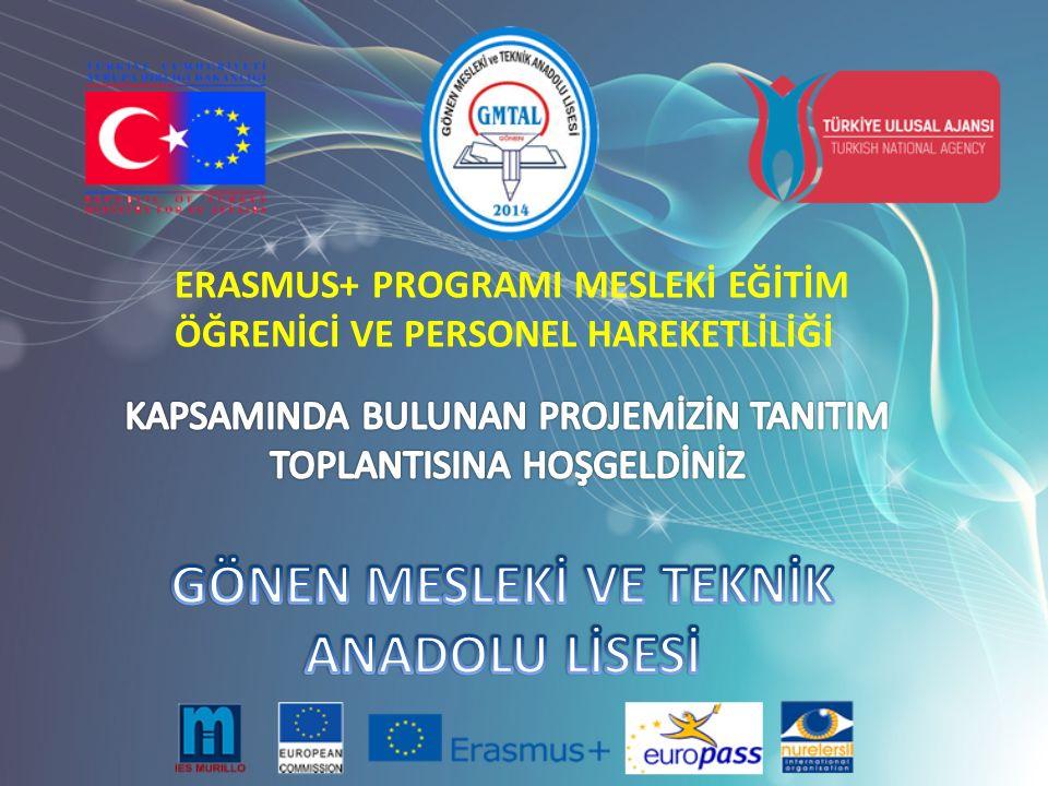 ERASMUS+ PROGRAMI MESLEKİ EĞİTİM ÖĞRENİCİ VE PERSONEL HAREKETLİLİĞİ