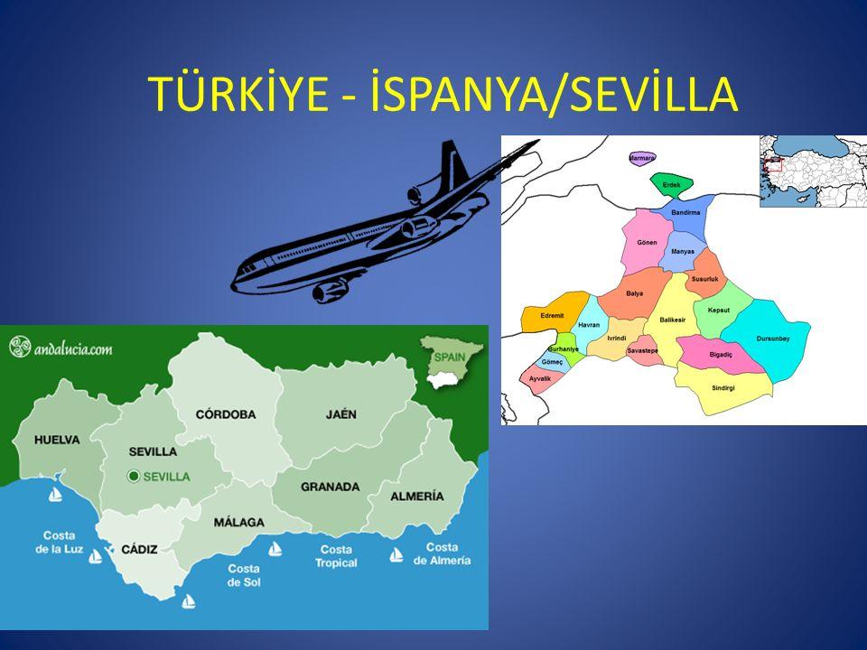 TÜRKİYE - İSPANYA/SEVİLLA