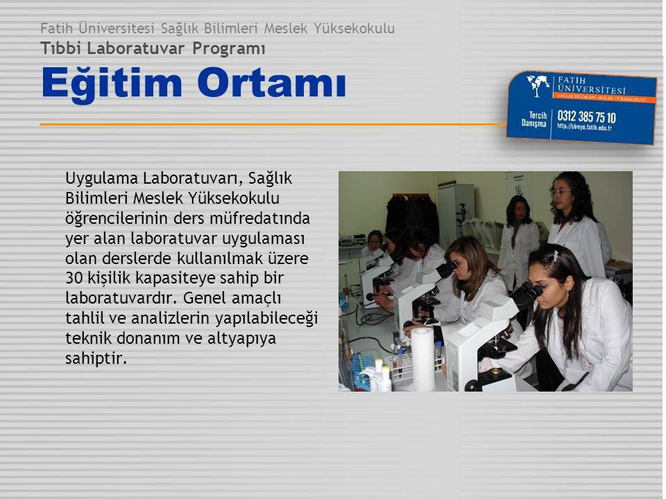 Uygulama Laboratuvarı, Sağlık Bilimleri Meslek Yüksekokulu öğrencilerinin ders müfredatında yer alan laboratuvar uygulaması olan derslerde kullanılmak