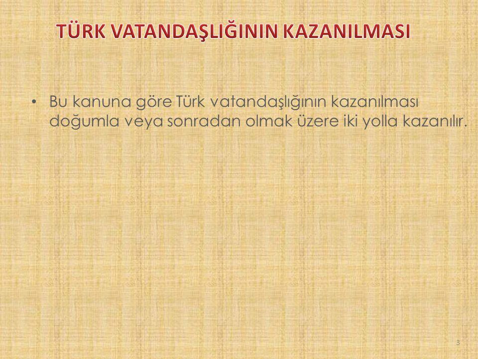 5901 sayılı Türk Vatandaşlığı Kanununun 11.