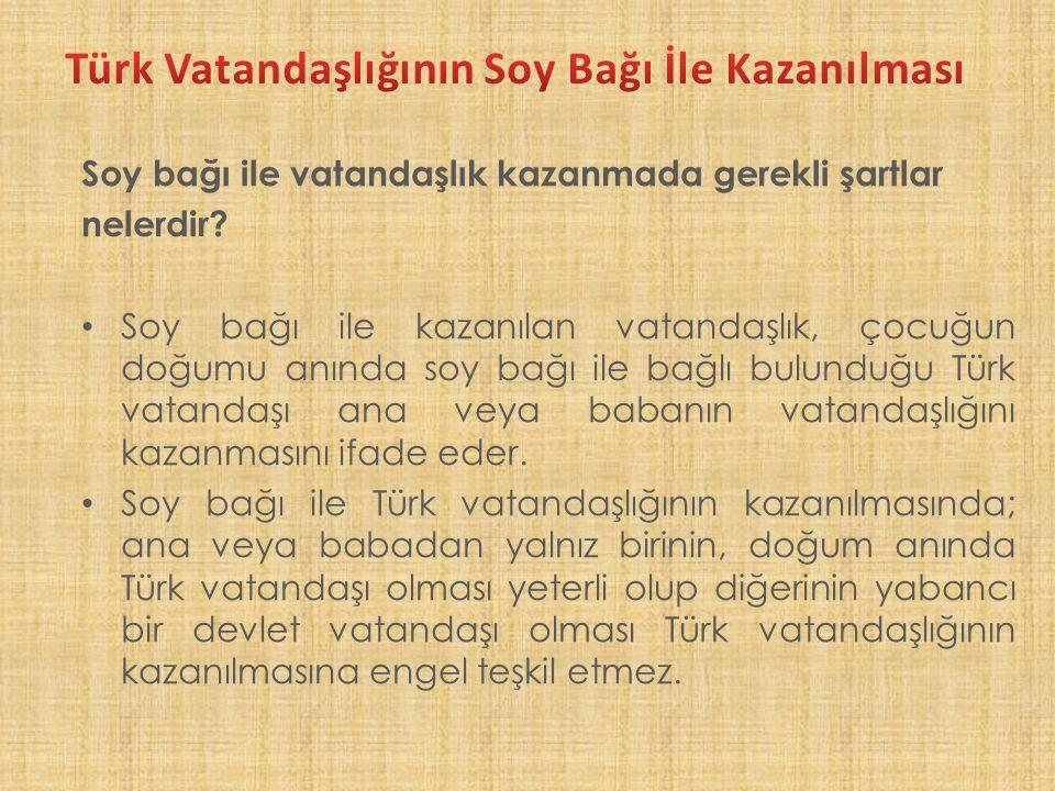Türk vatandaşlığının evlenme yoluyla kazanılmasında gerekli şartlar nelerdir.