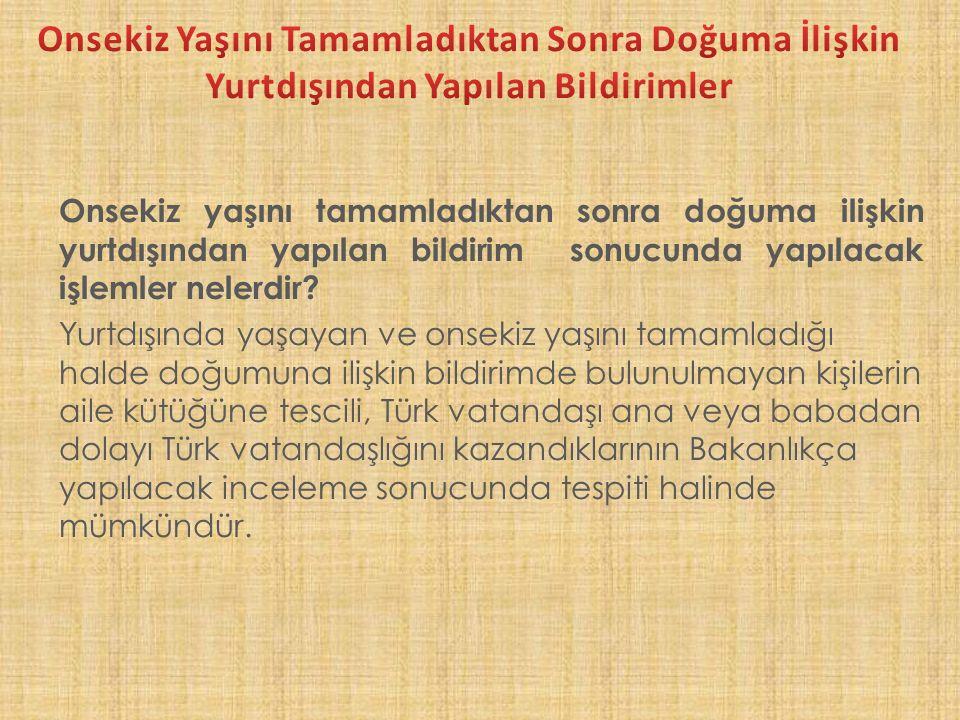19 f) Türkiye'de kendisinin ve bakmakla yükümlü olduğu kimselerin geçimini sağladığına ilişkin gelirini veya mesleğini ispatlayan çalışma izni, vergi levhası, taahhütname veya benzeri belge.