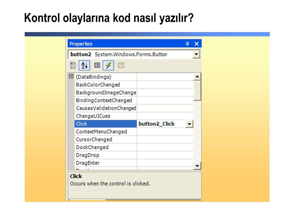 Kontrol olaylarına kod nasıl yazılır?