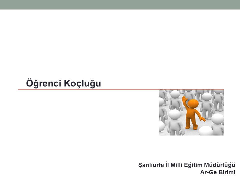 Şanlıurfa İl Milli Eğitim Müdürlüğü Ar-Ge Birimi Öğrenci Koçluğu