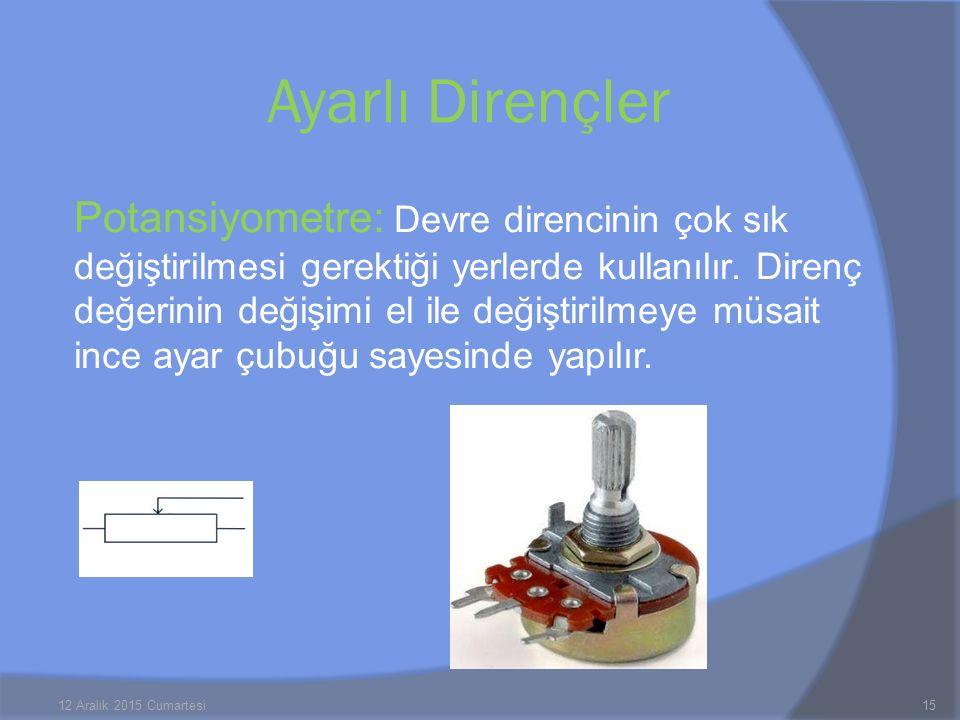 Potansiyometre: Devre direncinin çok sık değiştirilmesi gerektiği yerlerde kullanılır. Direnç değerinin değişimi el ile değiştirilmeye müsait ince aya