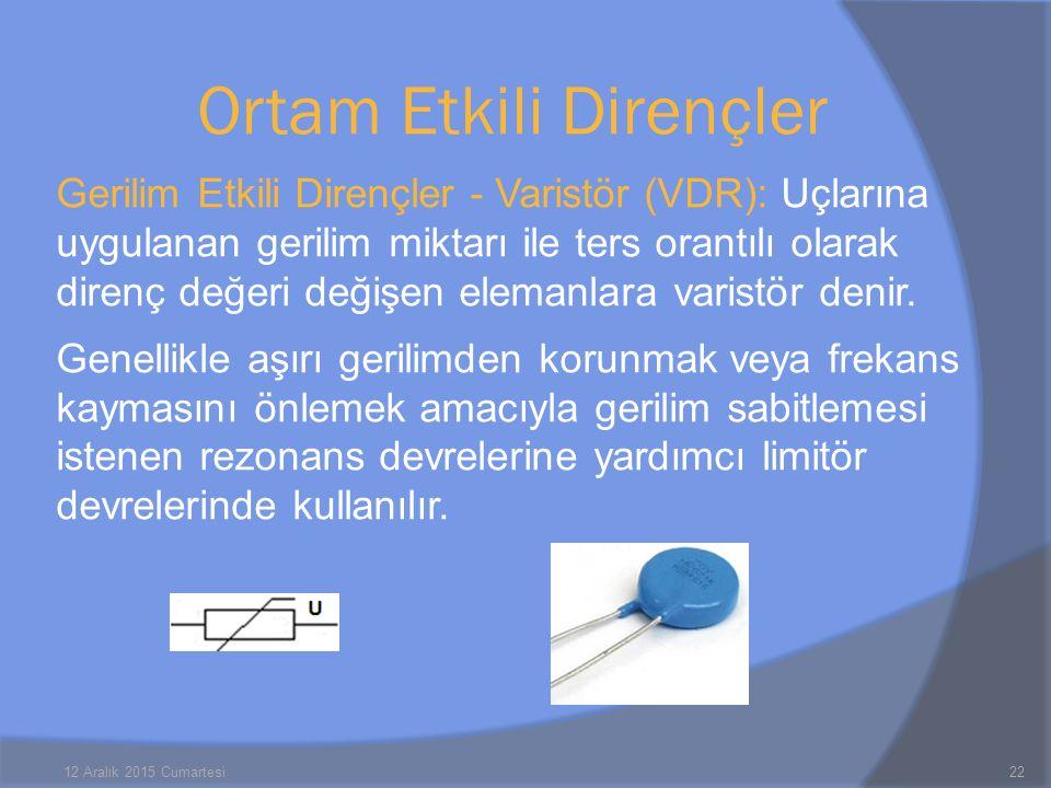 Gerilim Etkili Dirençler - Varistör (VDR): Uçlarına uygulanan gerilim miktarı ile ters orantılı olarak direnç değeri değişen elemanlara varistör denir