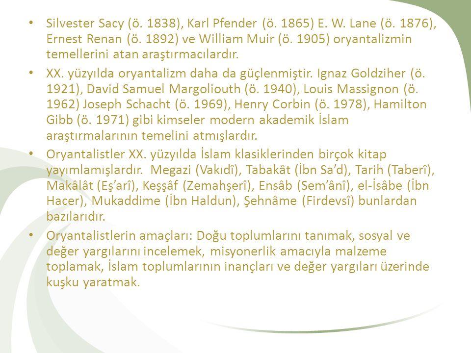 Oryantalistlerin Hadis Çalışmaları Hadis dalında kapsamlı ilk çalışma yapan kişi Goldziher'dir.