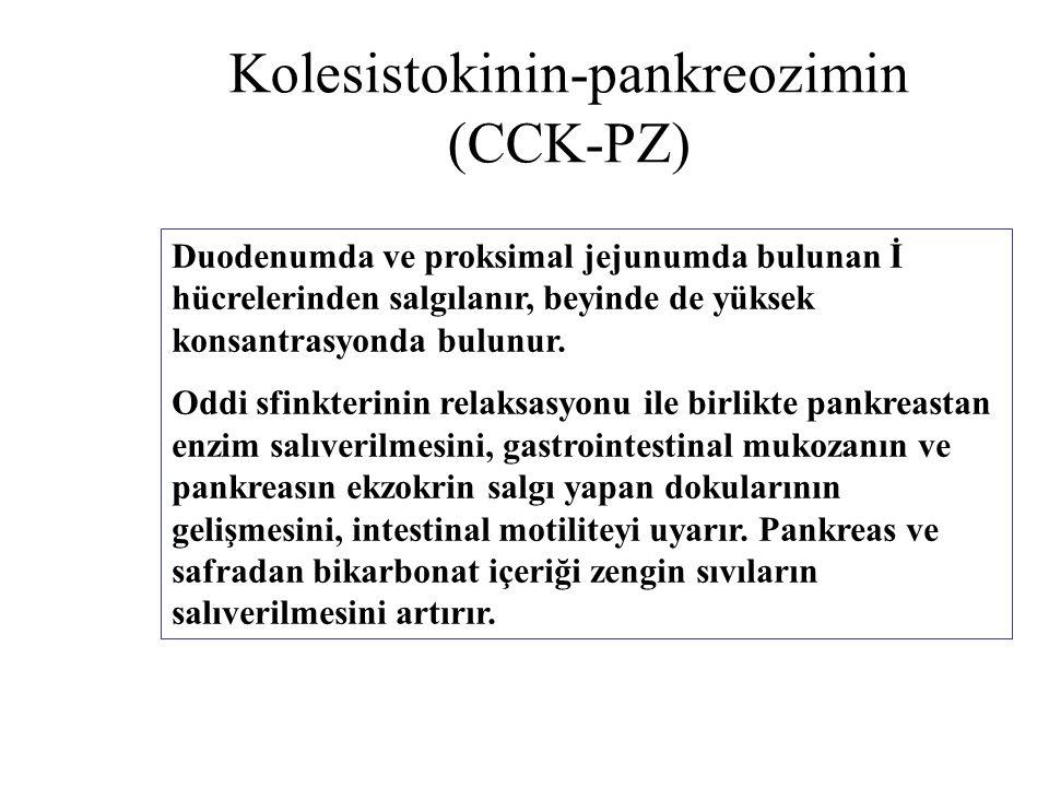 Kolesistokinin-pankreozimin (CCK-PZ) Duodenumda ve proksimal jejunumda bulunan İ hücrelerinden salgılanır, beyinde de yüksek konsantrasyonda bulunur.