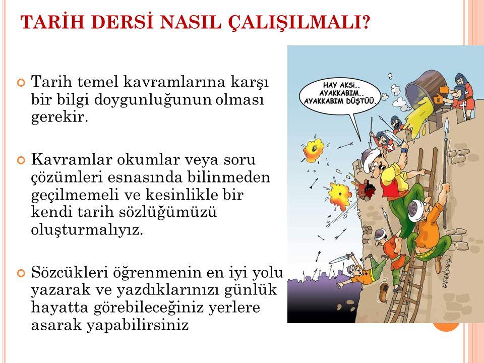 TARİH DERSİ NASIL ÇALIŞILMALI.