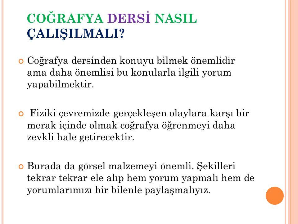 COĞRAFYA DERSİ NASIL ÇALIŞILMALI.