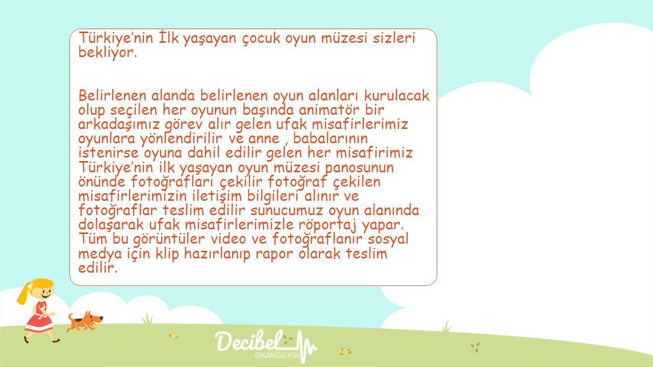 Türkiye'nin İlk yaşayan çocuk oyun müzesi sizleri bekliyor. Belirlenen alanda belirlenen oyun alanları kurulacak olup seçilen her oyunun başında anima