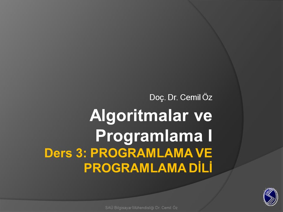 Programlama, bir işlemin bilgisayarın anlayabileceği bir biçime dönüştürülmesi işlemidir.
