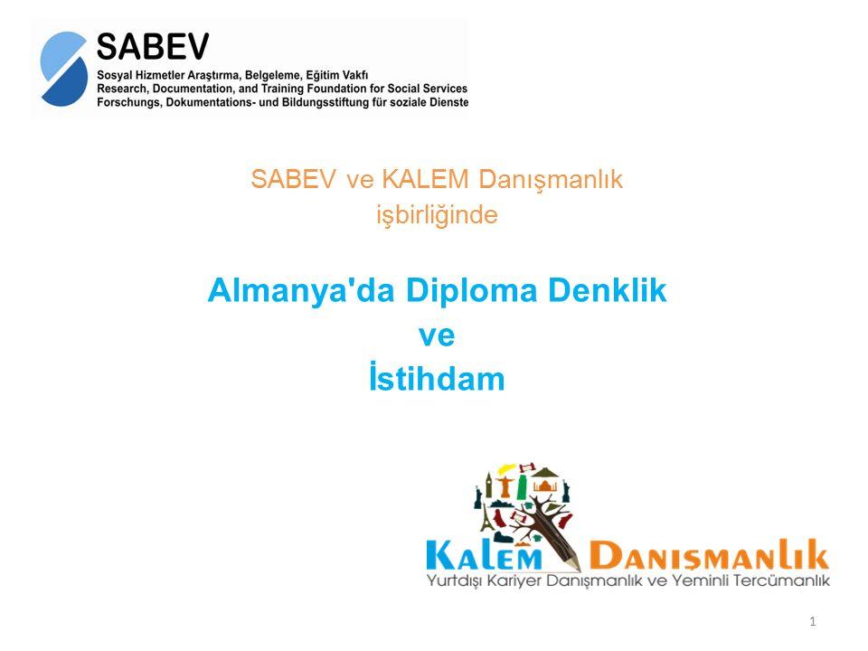 SABEV ve KALEM Danışmanlık işbirliğinde Almanya'da Diploma Denklik ve İstihdam 1