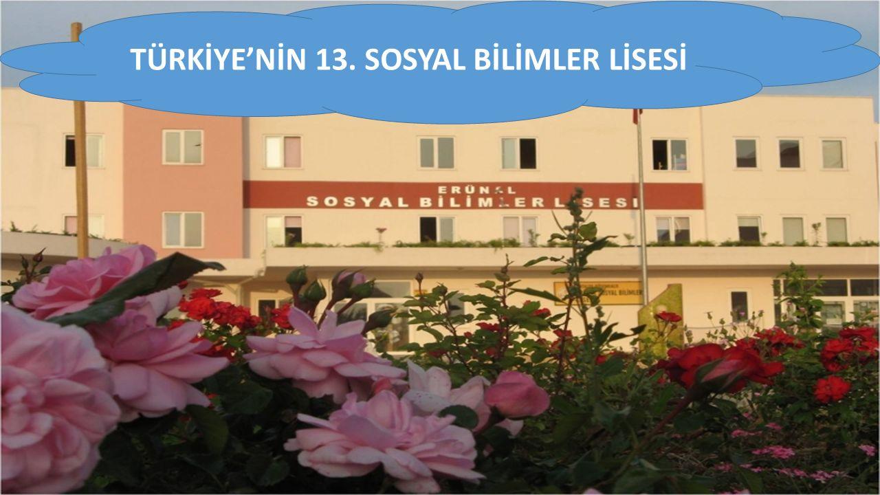TÜRKİYE'NİN 13. SOSYAL BİLİMLER LİSESİ