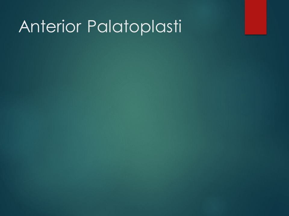 Anterior Palatoplasti