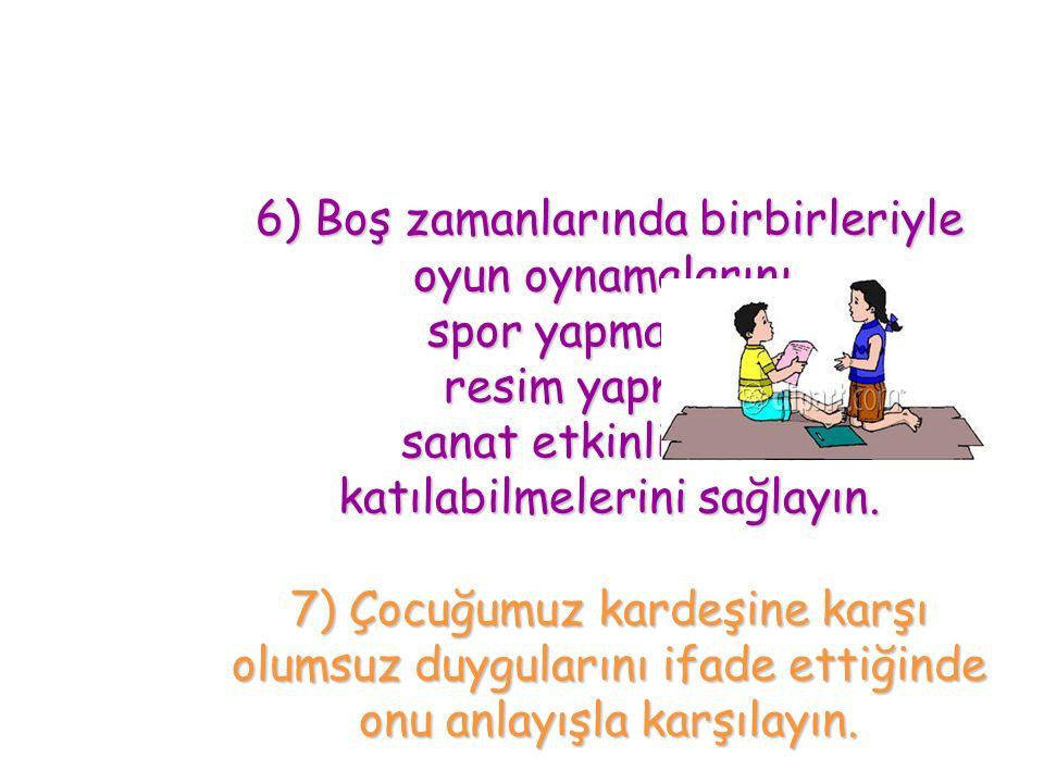 3) Çocuklarınızı birbirleriyle kıyaslamayın.