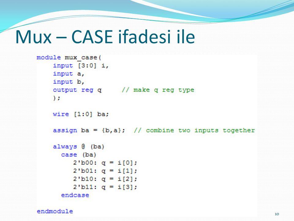 Mux – CASE ifadesi ile 10