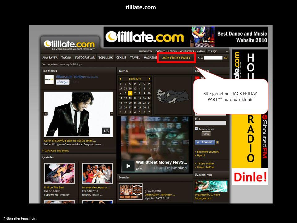 """* Görseller temsilidir. Site geneline """"JACK FRIDAY PARTY"""" butonu eklenir tilllate.com"""