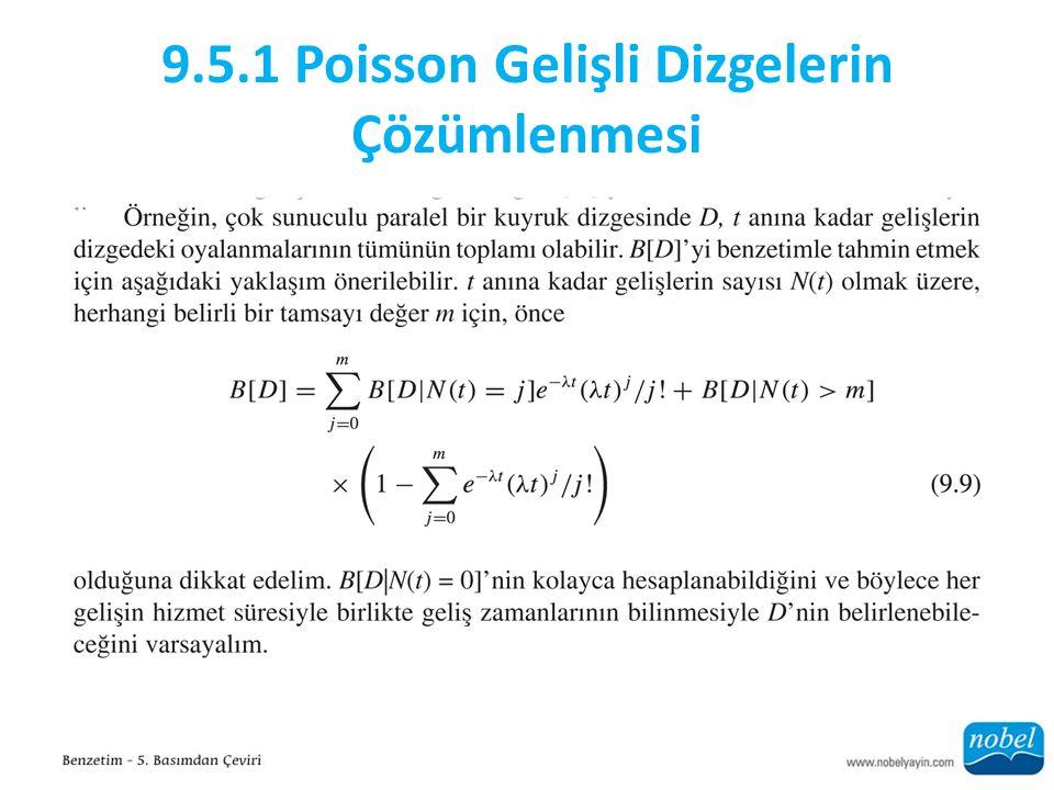 9.5.1 Poisson Gelişli Dizgelerin Çözümlenmesi