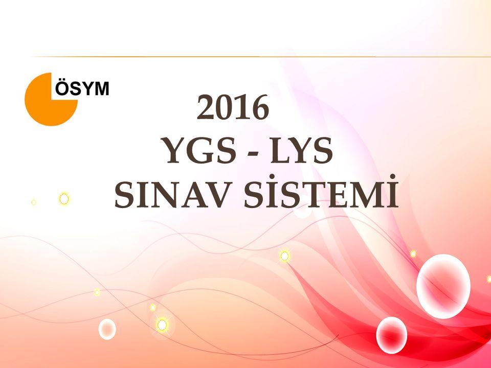2016 YGS - LYS SINAV SİSTEMİ