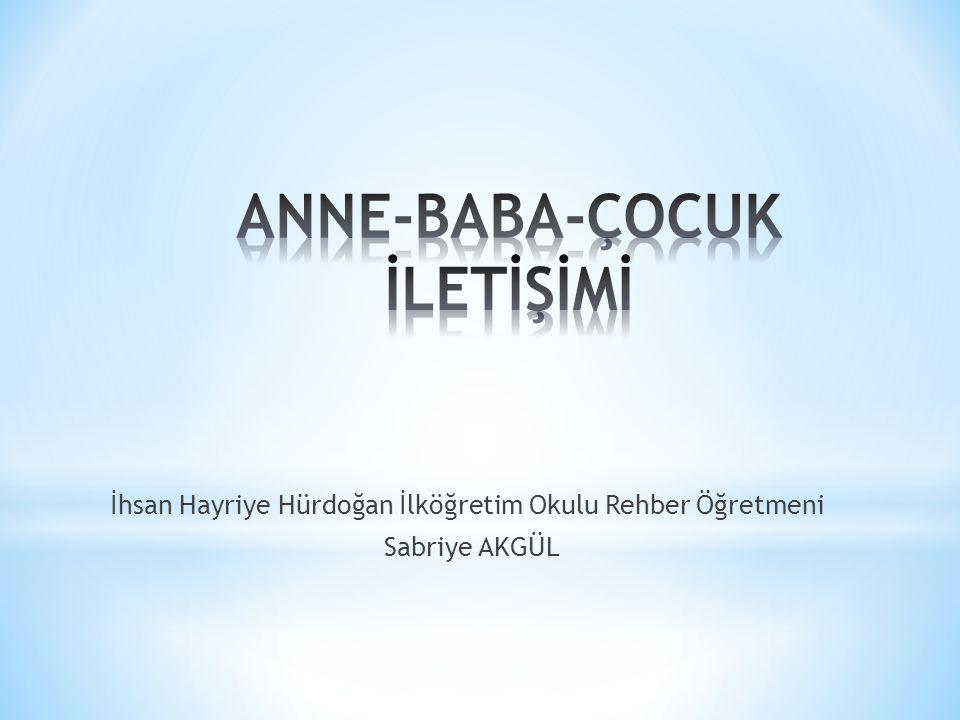 İhsan Hayriye Hürdoğan İlköğretim Okulu Rehber Öğretmeni Sabriye AKGÜL