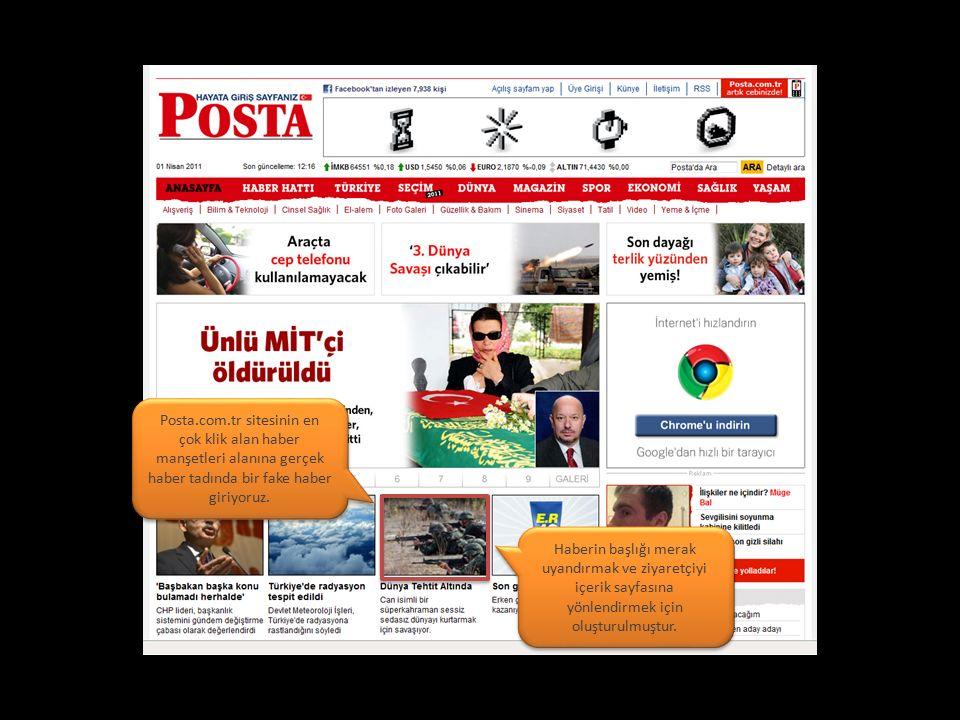 Posta.com.tr sitesinin en çok klik alan haber manşetleri alanına gerçek haber tadında bir fake haber giriyoruz.