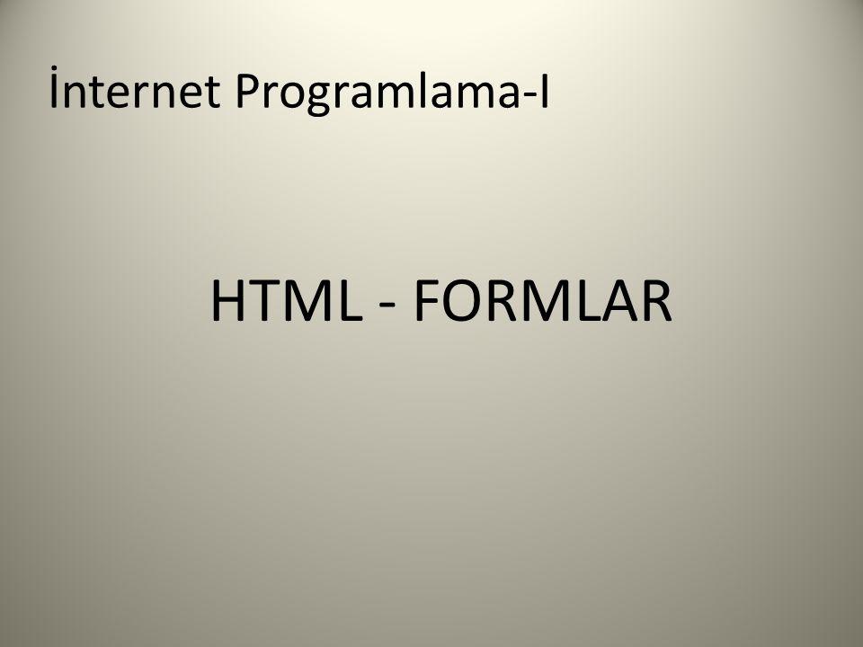HTML FORMLARI Formlar ziyaretçilerden bilgi almak için kullanılan HTML elemanlarından biridir.
