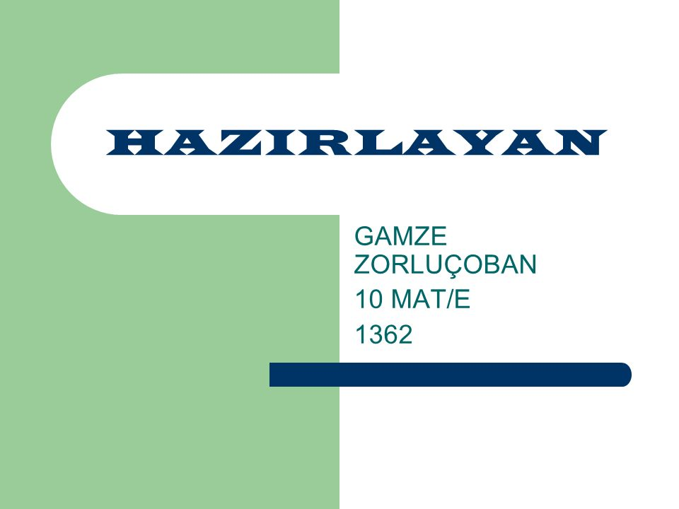HAZIRLAYAN GAMZE ZORLUÇOBAN 10 MAT/E 1362