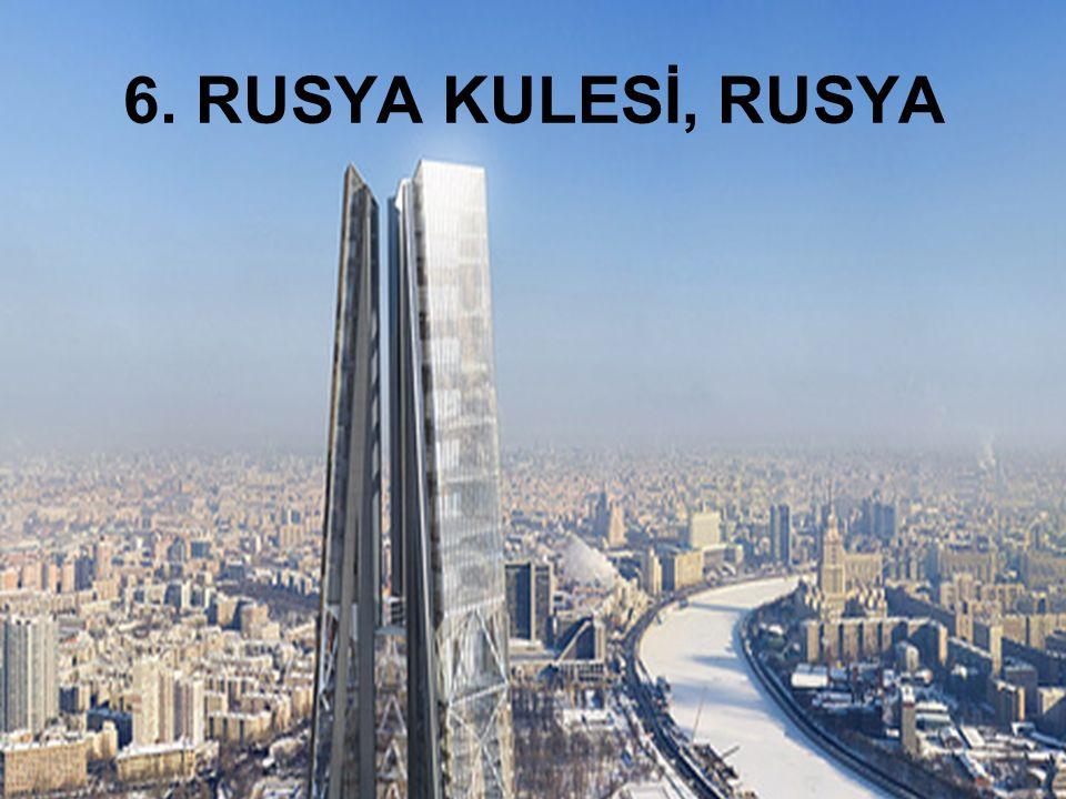 6. RUSYA KULESİ, RUSYA