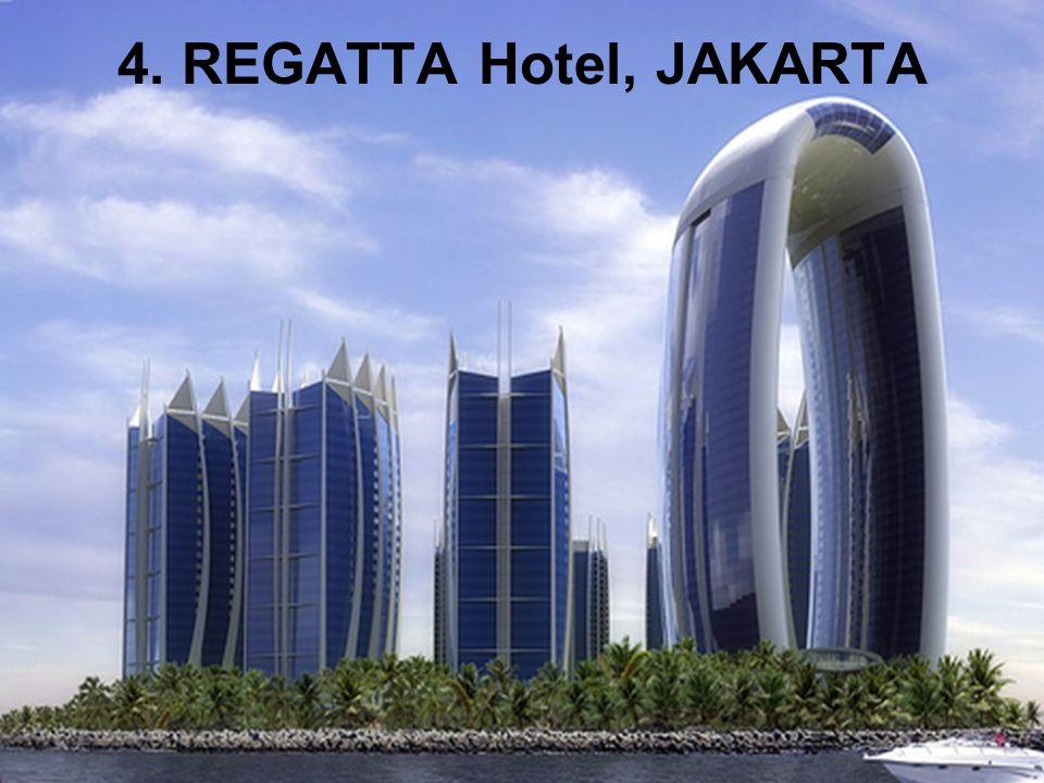 4. REGATTA Hotel, JAKARTA