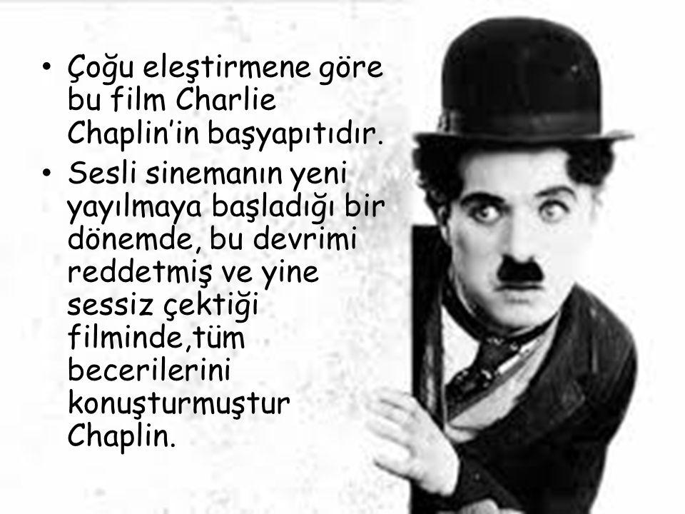 Çoğu eleştirmene göre bu film Charlie Chaplin'in başyapıtıdır. Sesli sinemanın yeni yayılmaya başladığı bir dönemde, bu devrimi reddetmiş ve yine sess