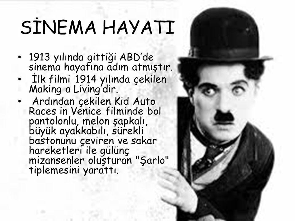 SİNEMA HAYATI 1913 yılında gittiği ABD'de sinema hayatına adım atmıştır. İlk filmi 1914 yılında çekilen Making a Living'dir. Ardından çekilen Kid Auto
