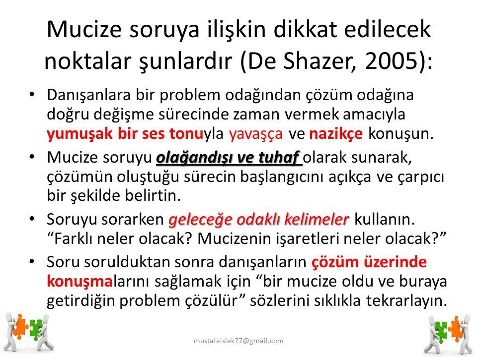 Mucize soruya ilişkin dikkat edilecek noktalar şunlardır (De Shazer, 2005): Danışanlara bir problem odağından çözüm odağına doğru değişme sürecinde zaman vermek amacıyla yumuşak bir ses tonuyla yavaşça ve nazikçe konuşun.