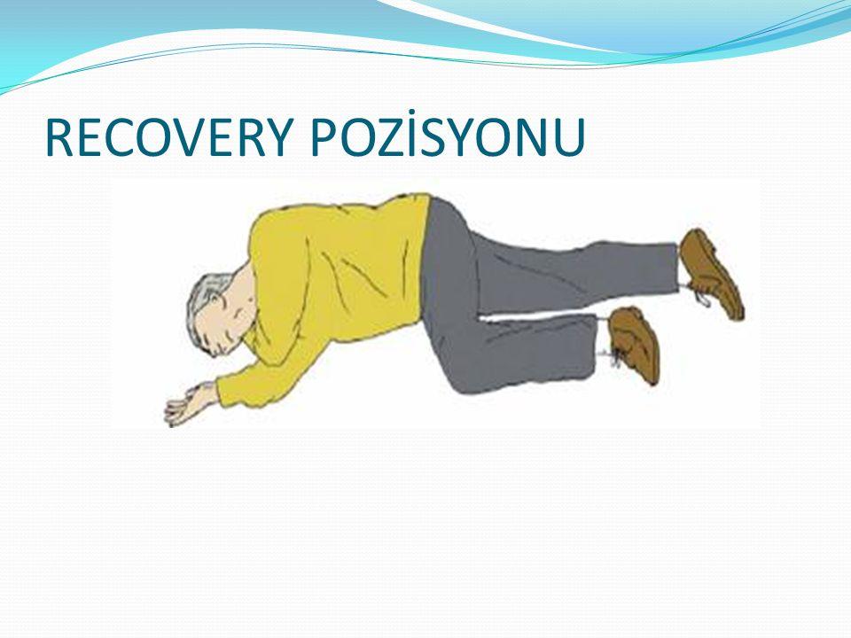 RECOVERY POZİSYONU