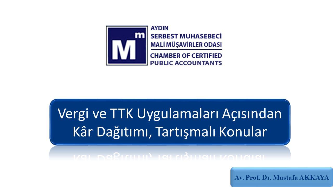 Av. Prof. Dr. Mustafa AKKAYA