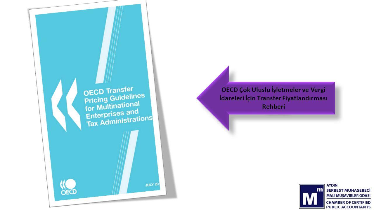 OECD Çok Uluslu İşletmeler ve Vergi İdareleri İçin Transfer Fiyatlandırması Rehberi