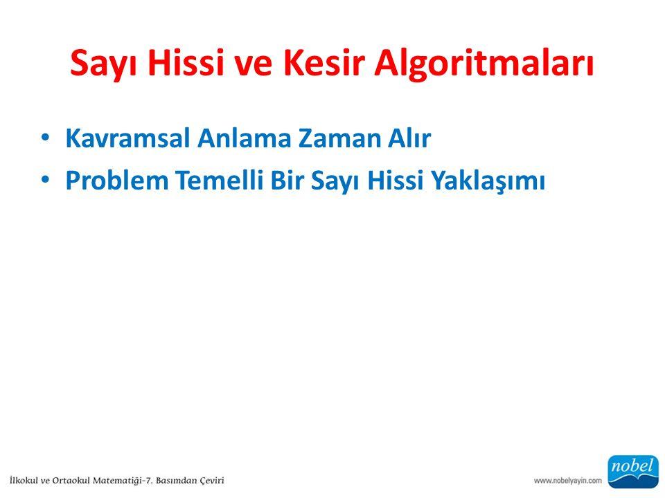Sayı Hissi ve Kesir Algoritmaları Kavramsal Anlama Zaman Alır Problem Temelli Bir Sayı Hissi Yaklaşımı
