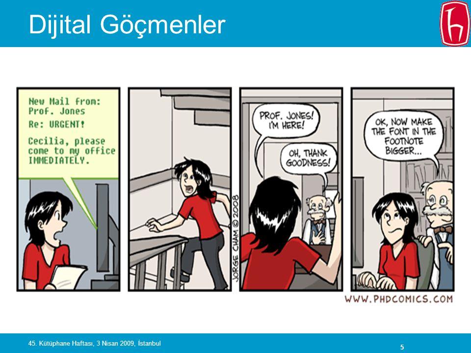 36 45. Kütüphane Haftası, 3 Nisan 2009, İstanbul OCLC WorldCat Facebook içinden taranabilir