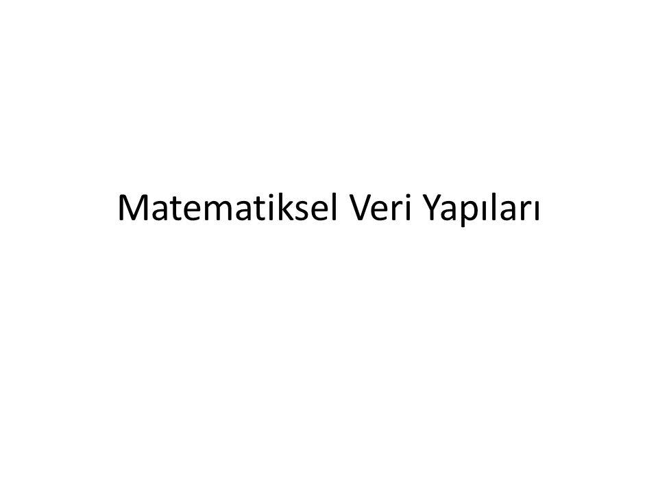 Matematiksel Veri Yapıları